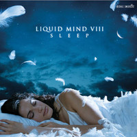 Liquid Mind VIII: Sleep by Liquid Mind